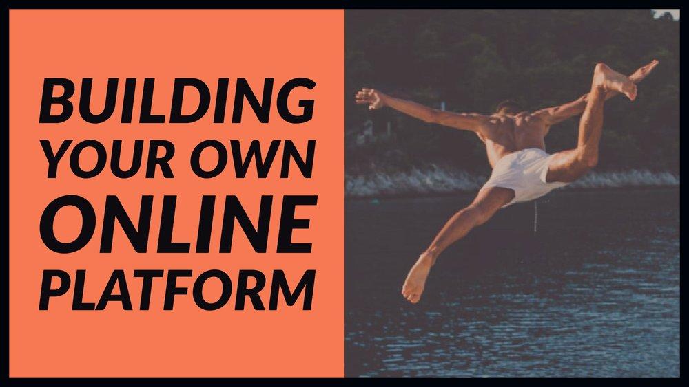 Building Your Own Online Platform.jpg