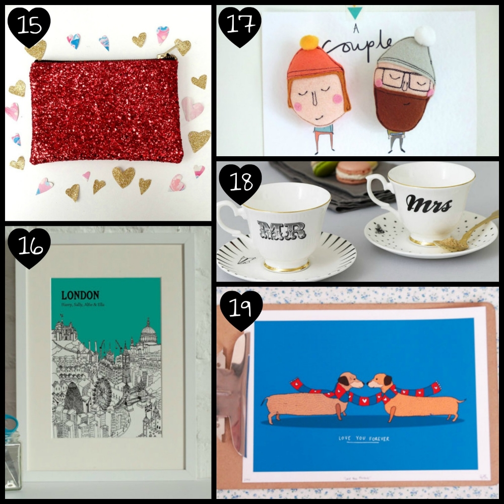 15.   Red Valentine's Glitter Party Clutch/Purse/Make-up Bag  by Pup Tart Handmade, 16.   Personalised City Illustration Digital Print  by Tessa Galloway, 17.   His & Hers Couples Felt Magnets  by Katy Pillinger Designs, 18.   Mr & Mrs Teacups Set  by Yvonne Ellen, 19.   Illustrated Sausage Dog Print  by STACIE SWIFT.