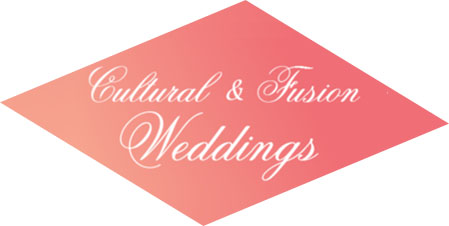 Cultural & Fusion Weddings