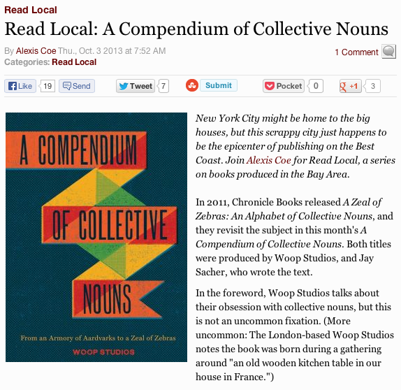 Alexis Coe over at  SF Weekly  wrote a nice little profile of  A Compendium of Collective Nouns , the book I wrote for Woop Studios and Chronicle Books.  Click through to read more.