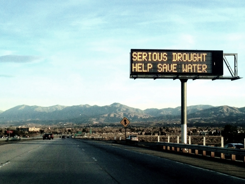 Freeway signs throughout the state reminding Californians to conserve water
