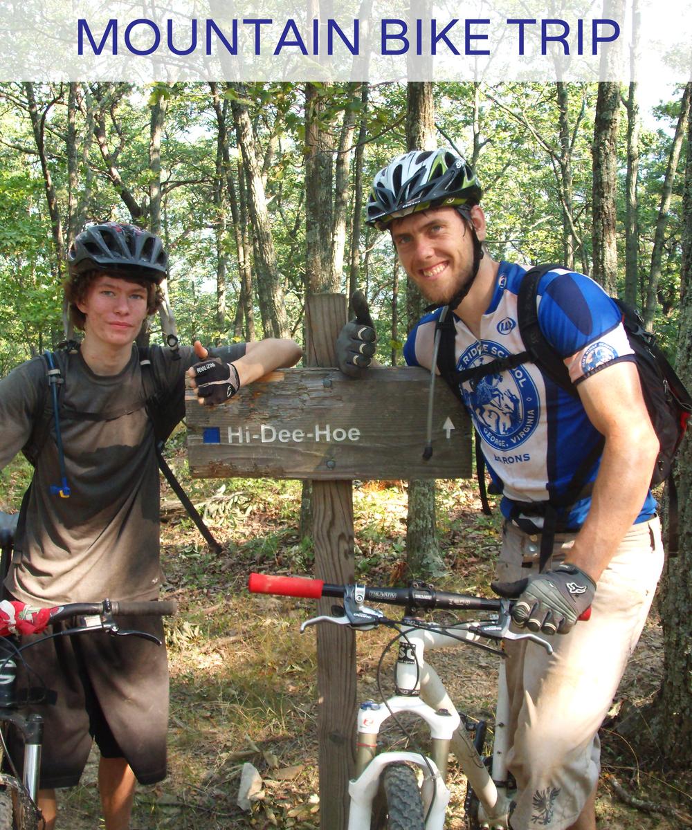 Mountain Biking Trip August 2nd - 8th 1 week Ages 14-17