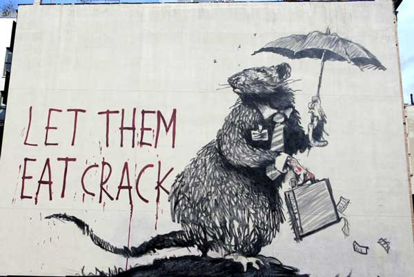 """""""Let Them Eat Crack,"""" Banksy"""