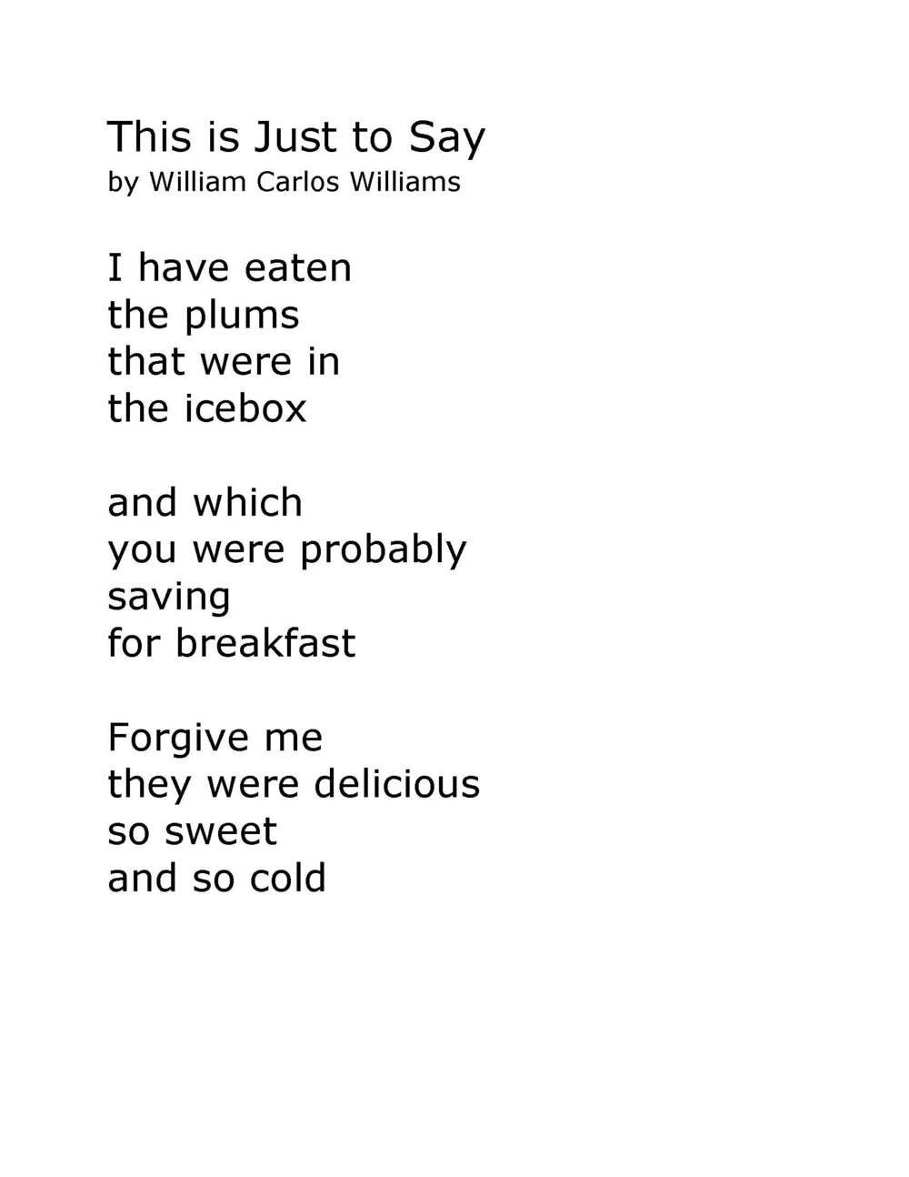 """This is Just to Say,"" William Carlos Williams"