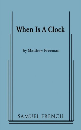 When Is A Clock -