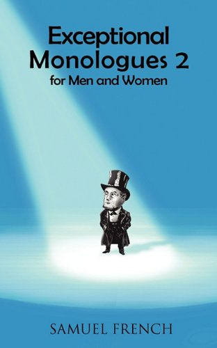 Exceptional Monologues 2 for Men and Women / Samuel French -