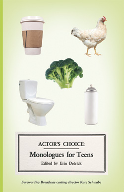 Actor's Choice: Monologues for Teens / Playscripts -