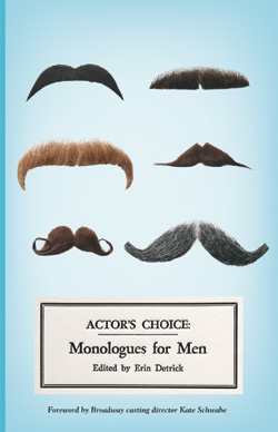 Actor's Choice: Monologues for Men / Playscripts -