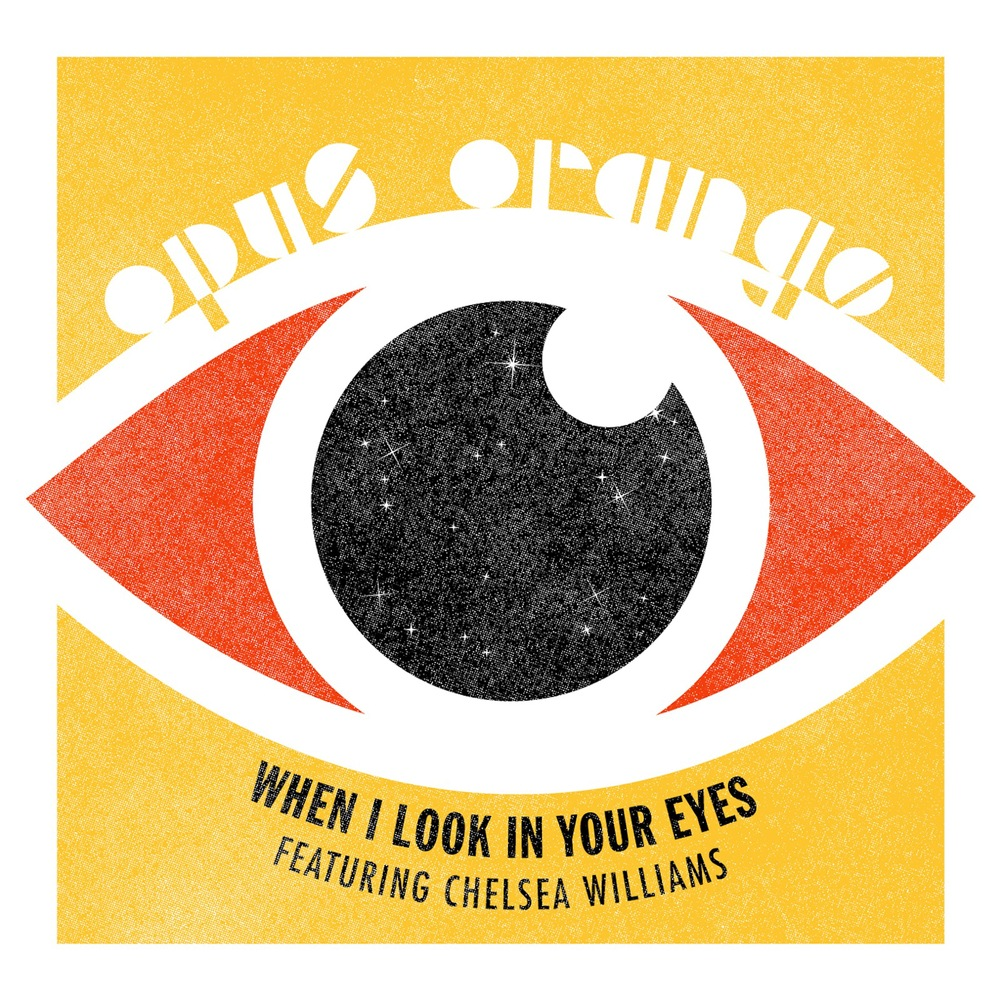 WHEN I LOOK IN YOUR EYES  (2012) PURCHASE | iTunes | Bandcamp   STREAM | Spotify | Soundcloud