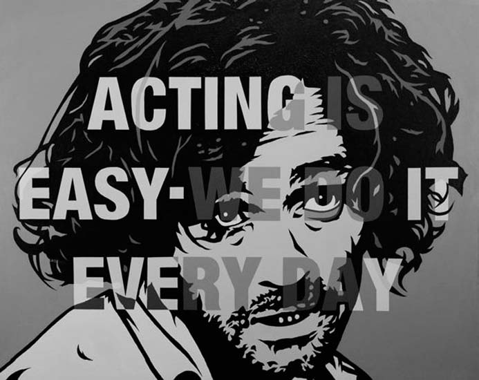 acting is easy we do it every day