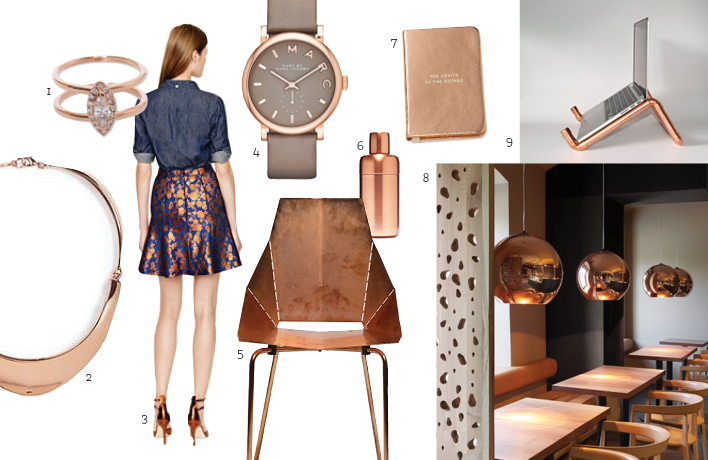 1.  ANNA SHEFFIELD Attelage Marquis Diamond Ring  / 2.  SABINE Rose Gold-Plated Choker  / 3.  J.CREW COLLECTION Fluted Skirt  / 4.  MARC BY MARC JACOBS Baker Watch  / 5.  BLU DOT Copper Real Good Chair  / 6.  CRATE & BARRELL Orb Shaker  / 7.  KATE SPADE Take Note Mini Notebook  / 8.  TOM DIXON Pendant Lamps  / 9.  SKINADESIGN Laptop Stand   *All images via vendors.