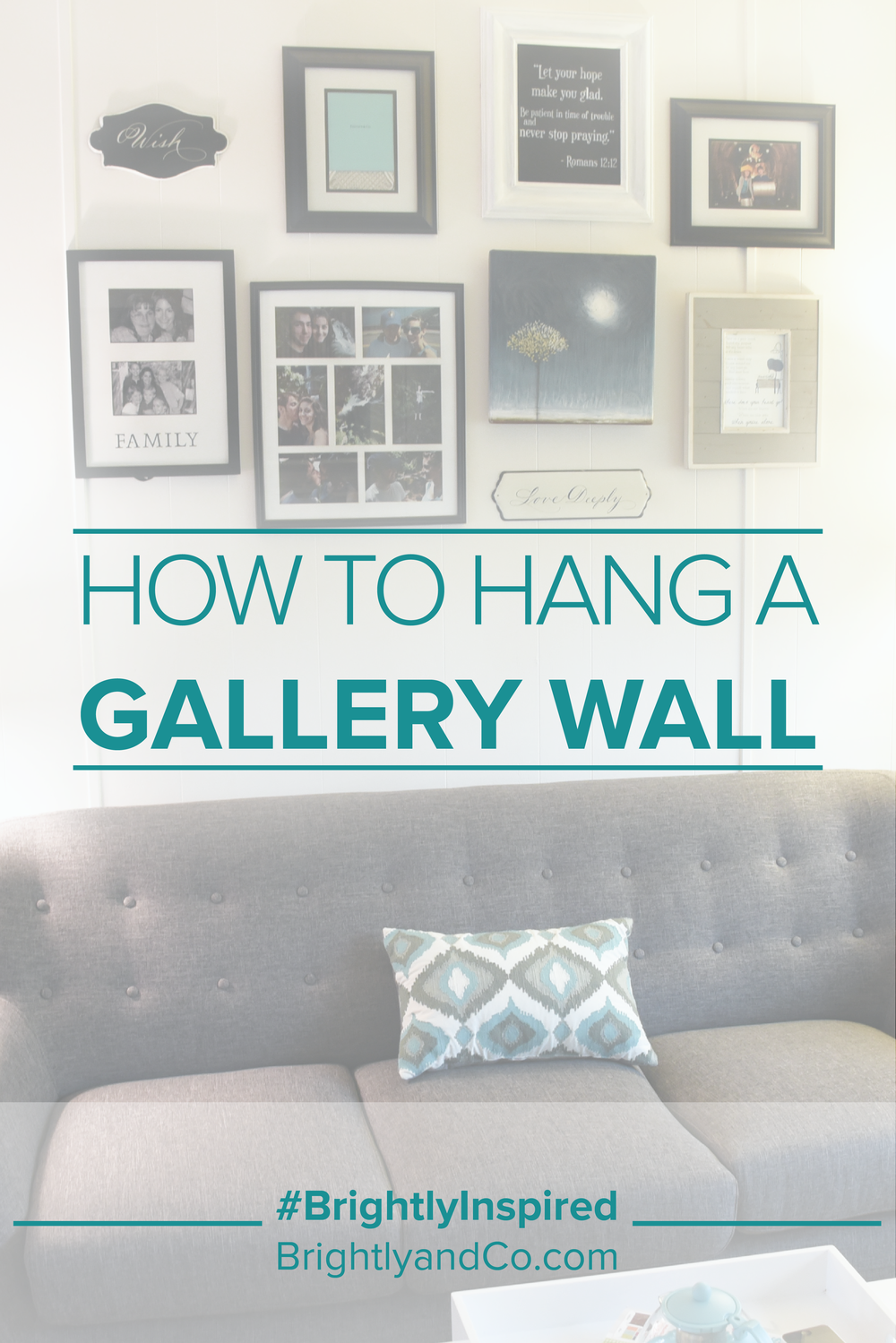 How to hang a gallery wall - #BrightlyandCo. www.BrightlyandCo.com