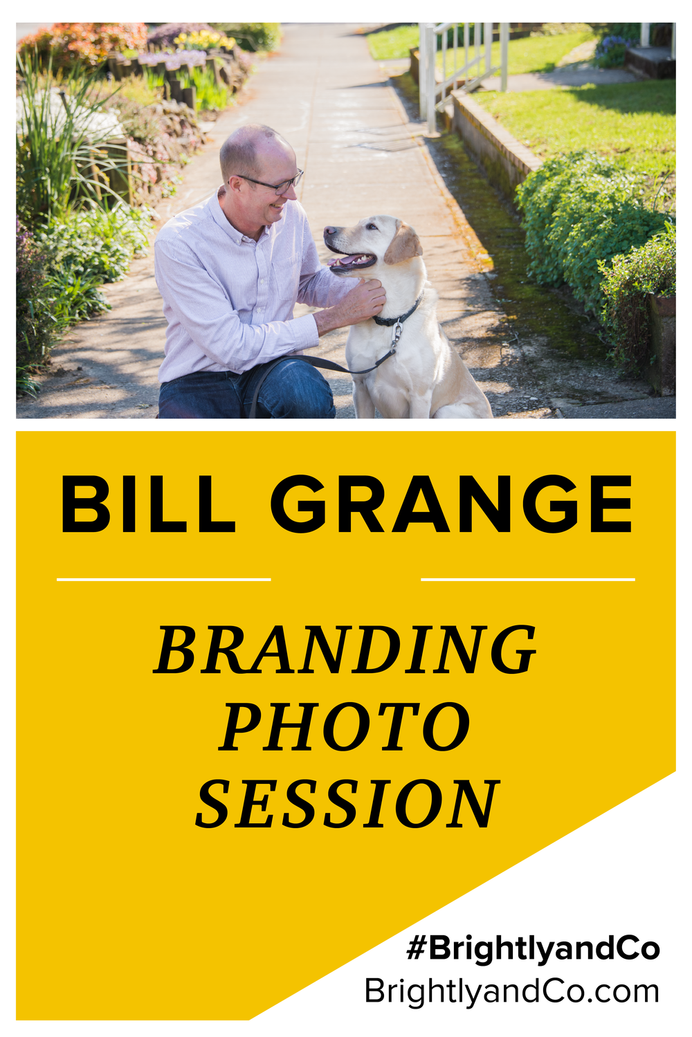 Bill Grange Branding Photos with Brightly & Co Photography