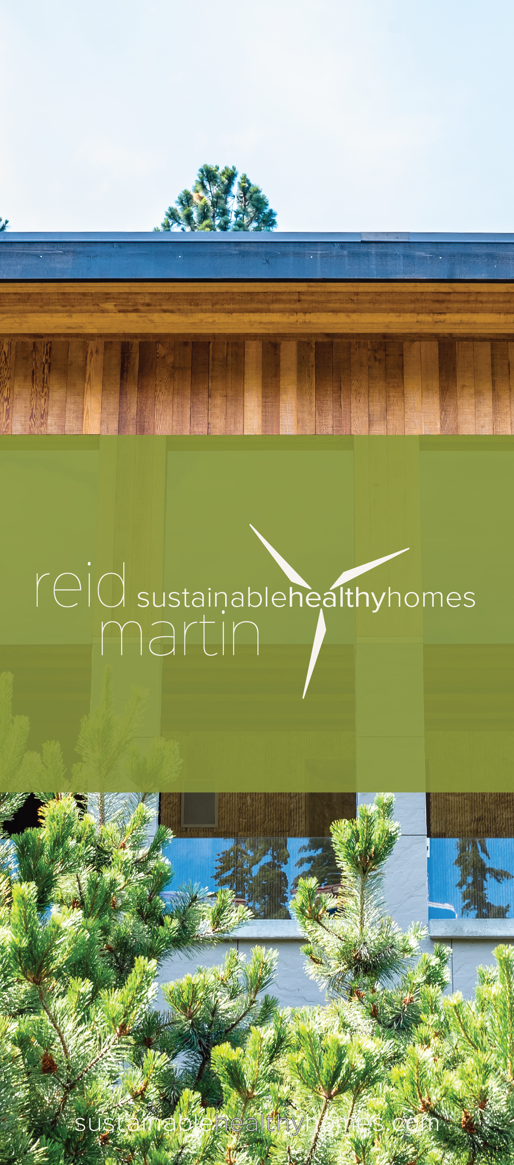 Reid Martin, Sustainable Healthy Homes Rack Card - Cread by: Brightly & Co.