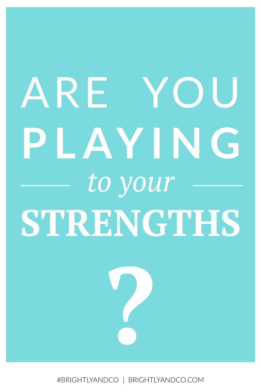 Playing to your Strengths-04.png