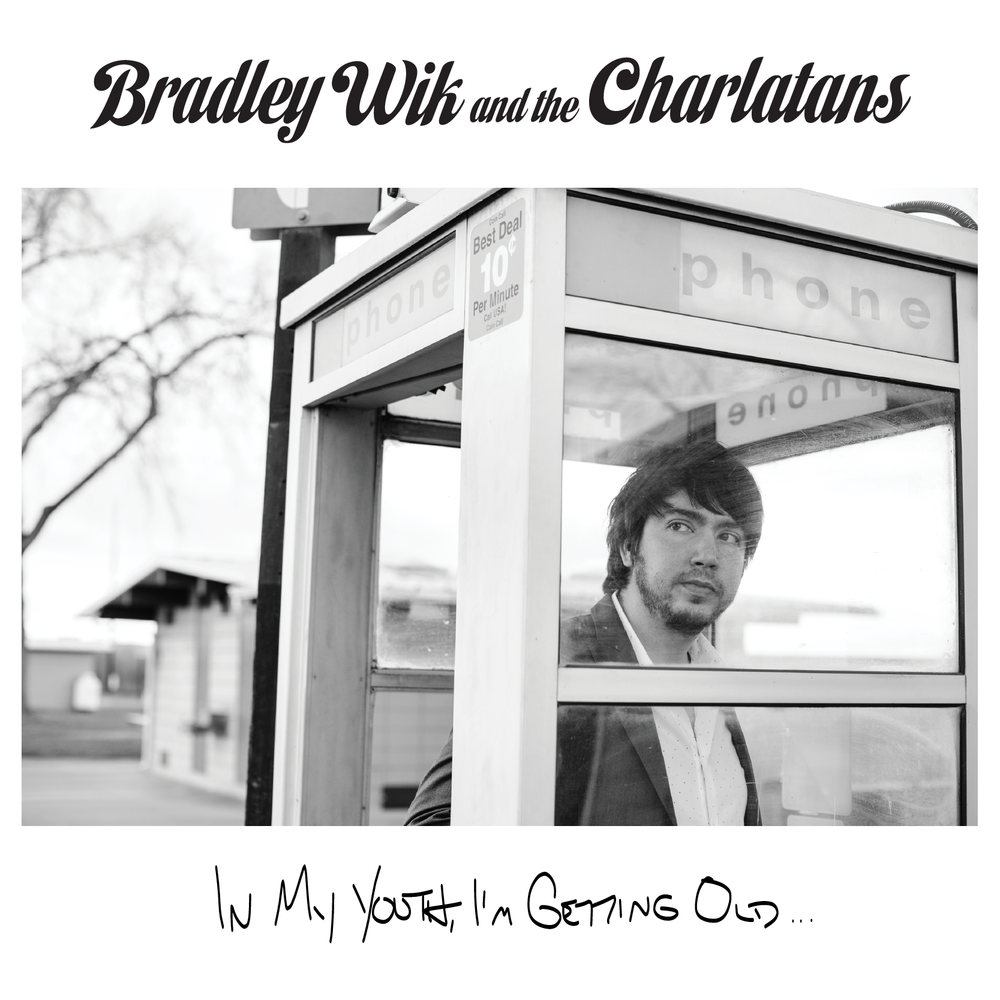 "Bradley Wik and Charlatans - ""In My Youth, I'm Getting Old..."" - Cover"