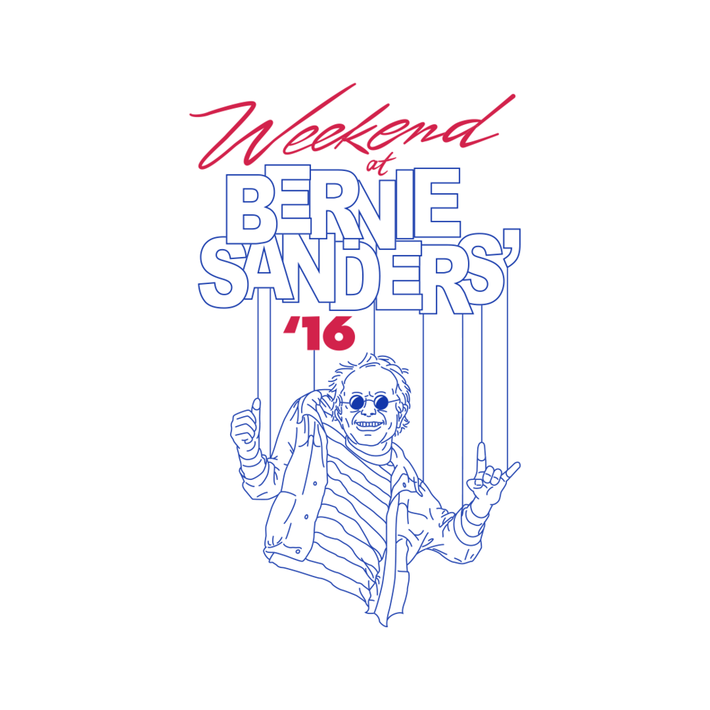 Weekend at Bernie Sanders' (CLICK TO SHOP)