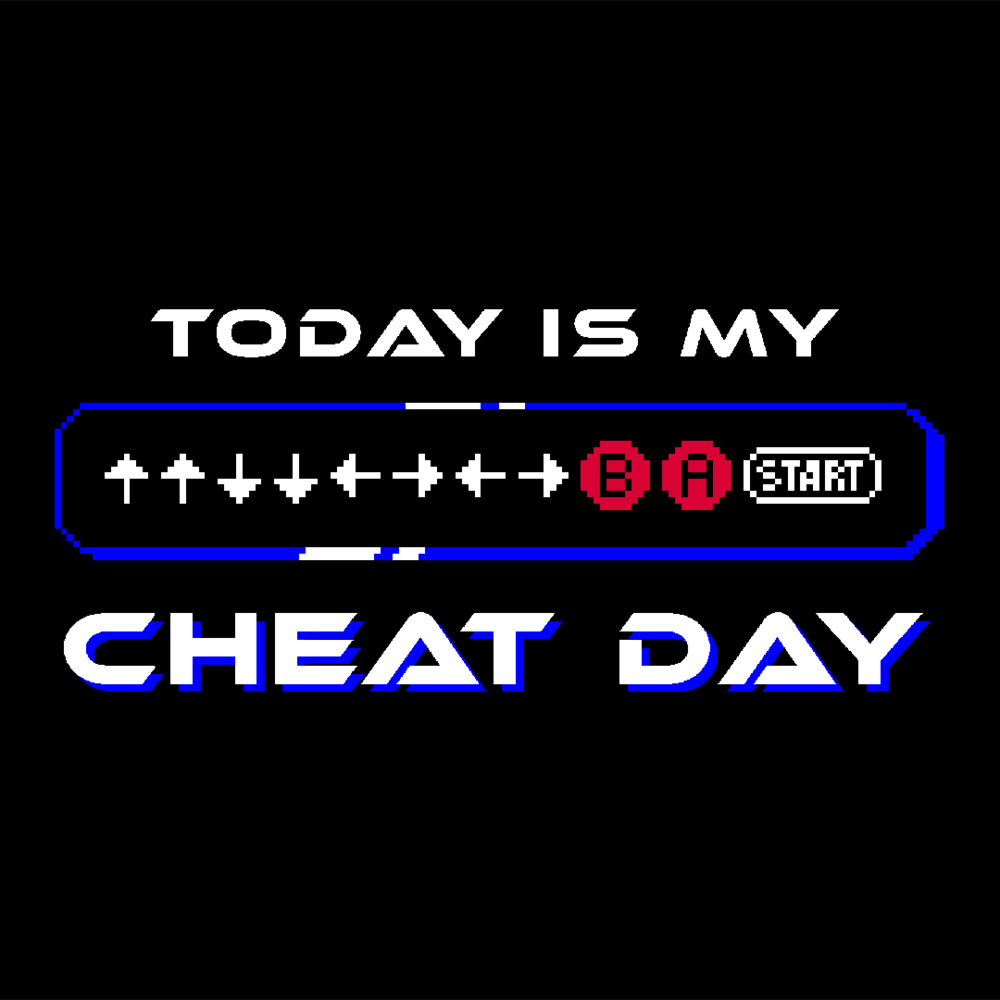 Cheat Day (CLICK TO SHOP!)