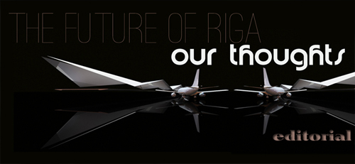 The Future Or Riga | By D'Andre Newman
