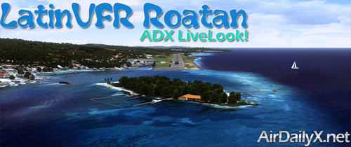 LatinVFR Roatan | By D'Andre Newman