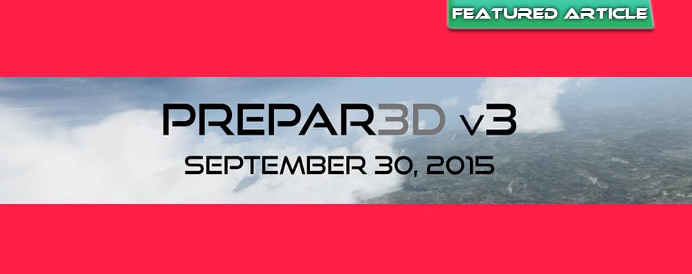 Prepar3D Version 3!