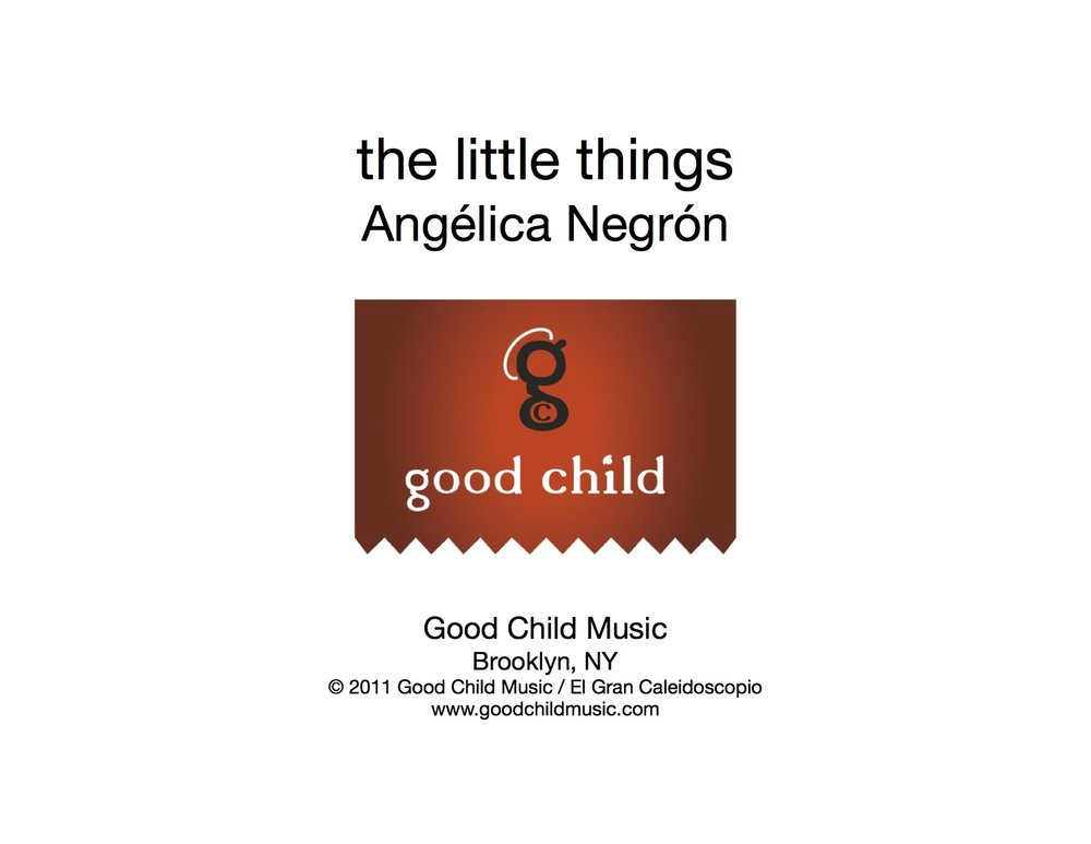 Negrón - The Little Things - Score and Non-Interactive Electronics - PDF