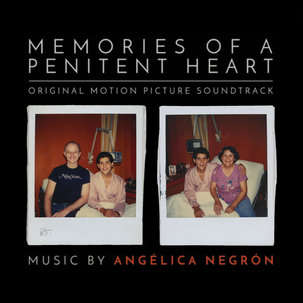 Angélica Negrón   Memories of a Penitent Heart - Original Motion Picture Soundtrack