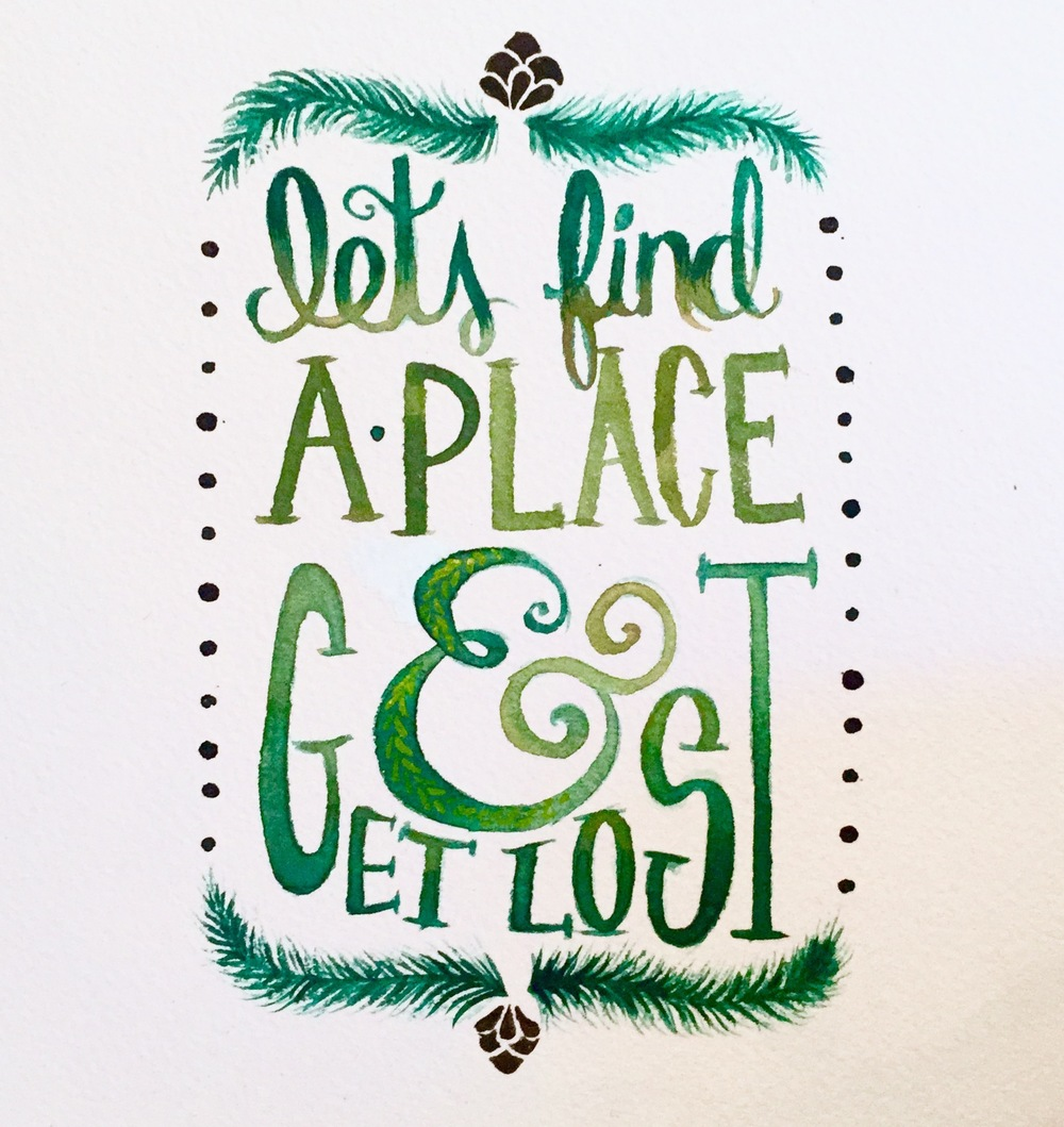 lets-find-a-place-and-get-lost-typography