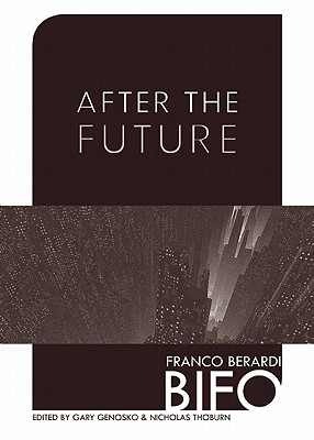 After-the-Future-Berardi-Franco-Bifo.jpg