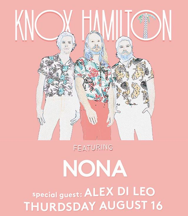 A week from tomorrow starts a long weekend for NONA, first show being with @knoxhamilton at the @thetroubadour and it'll probably be one of the hottest shows of the year. Big ticket item. You've got 1. Live music 2..... Beer... It's gunna rock!