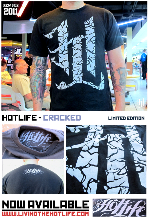 "I JUST NOW am releasing The new HOTLIFE - ""CRACKED"" logo tee, fresh for March 2011! Features the HL emblem on ring spun cotton streetwear cut tee, with ultra soft gray discharge printing so it will feel like no ink at all and stay bright. Classy, fun, and clean. Features back print of HOTLIFE script logo too and custom printed inner tag. The best quality, most original hand drawn designs, hand printed with specialty processes, and wont break your bank…You cant beat it. HOTLIFE in 2011! www.livingthehotlife.com"
