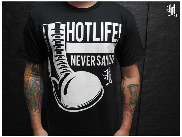 "The HOTLIFE - ""NEVER SAY DIE"" T, tribute to the working man, the people that actually matter. This has the absolute softest print and maybe the most comfortable shirt ever. Grab one. www.livingthehotlife.com"