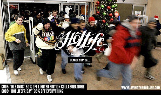 "Its #BLACKFRIDAY, how about we get crazy, ALL ITEMS In the #HOTLIFE store are 35% OFF with code: HOTLIFEFRIDAY ….and ALL HL Collabs are HALF PRICE 50% OFF using code: ""HLBANDS"" at www.livingthehotlife.com Spread the good word!"