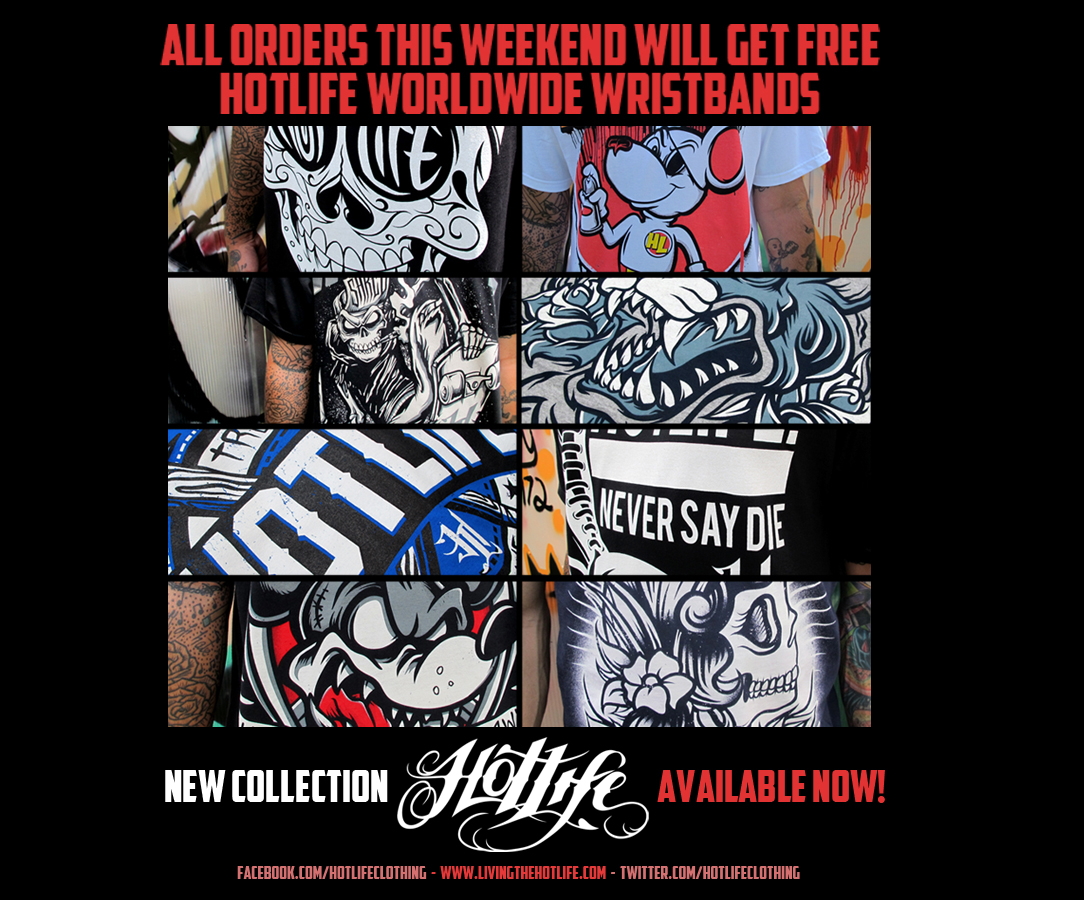 THE NEW HOTLIFE COLLECTION IS NOW AVAILABLE! WE HAVE 2 NEW TANK TOPS, NEW SHIRTS and RESTOCKED CLASSICS! ALL ORDERS THIS WEEKEND GET FREE WRISTBANDS!  www.livingthehotlife.com