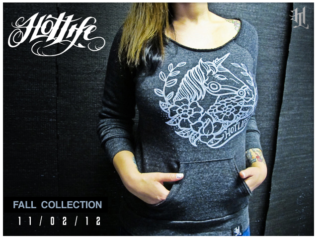 SNEAK PEEK SUNDAY… HOTLIFE Clothing Fall Collection Release will feature exclusive ladies gear, such as our much anticipated, ultra comfy ladies Unicorn sweater. Sooo excited about this one. AVAILABLE 11/02/12
