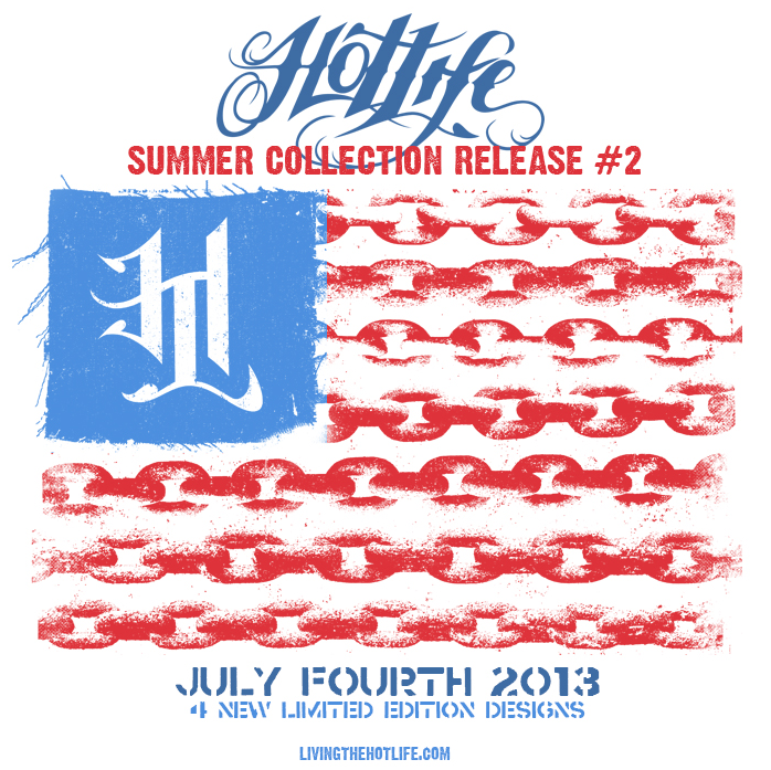 The Fourth Of July is right around the corner and HOTLIFE will be releasing 4 new limited editions. Celebrate your independence in style. HOTLIFE 4 on the 4th! Please repost and help spread the word.  -MC