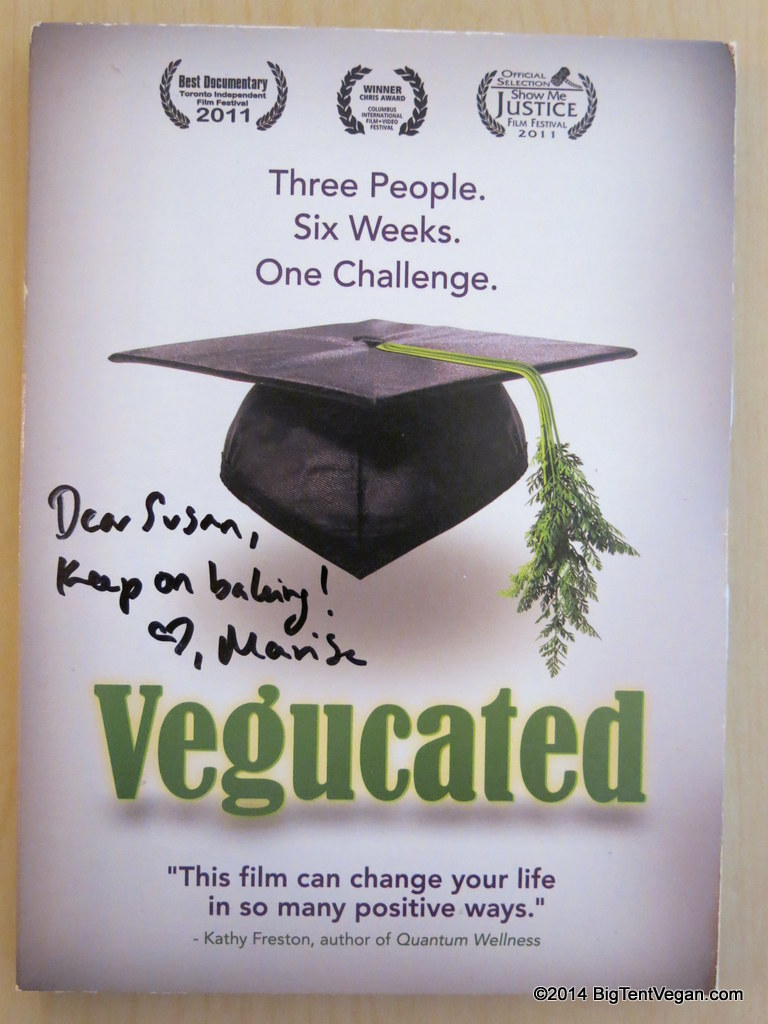 My treasured copy of  Vegucated  autographed by the film maker and one of the stars, Marisa Miller Wolfson!