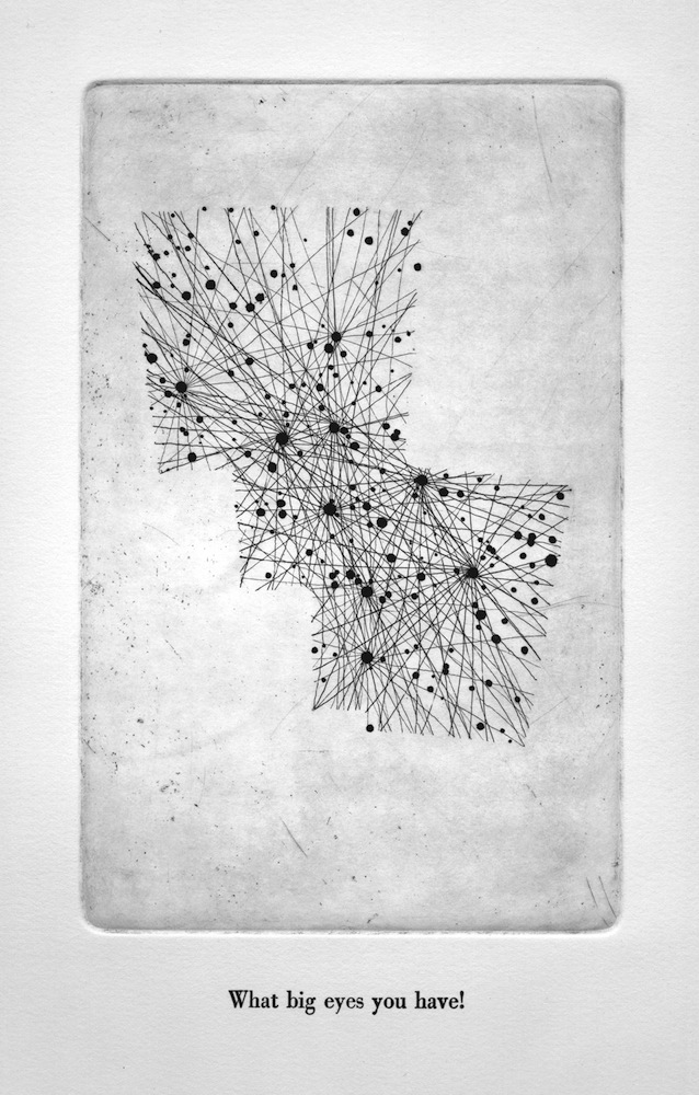Lupus, SQ3, -45º, 15.3H Etching and letterpress on paper. 2011. Text from Red Riding Hood.