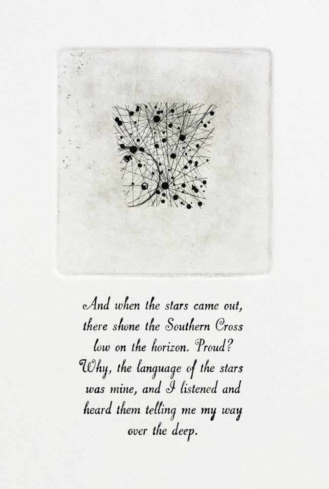 Crux, 12.5h, -60°, SQ3, 88th Etching and letterpress on paper Text from The Cruise of The Snark, Jack London Edition of 5, 28x38cm About this artwork