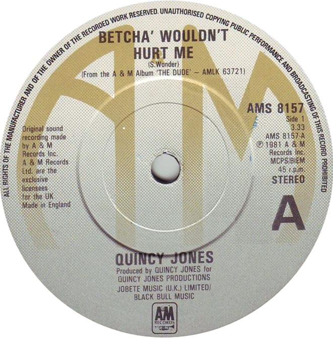 Quincy Jones - Betcha Wouldn't Hurt Me (DJ