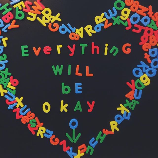"Just know that ""everything will be okay."" 🌷✨🙂"