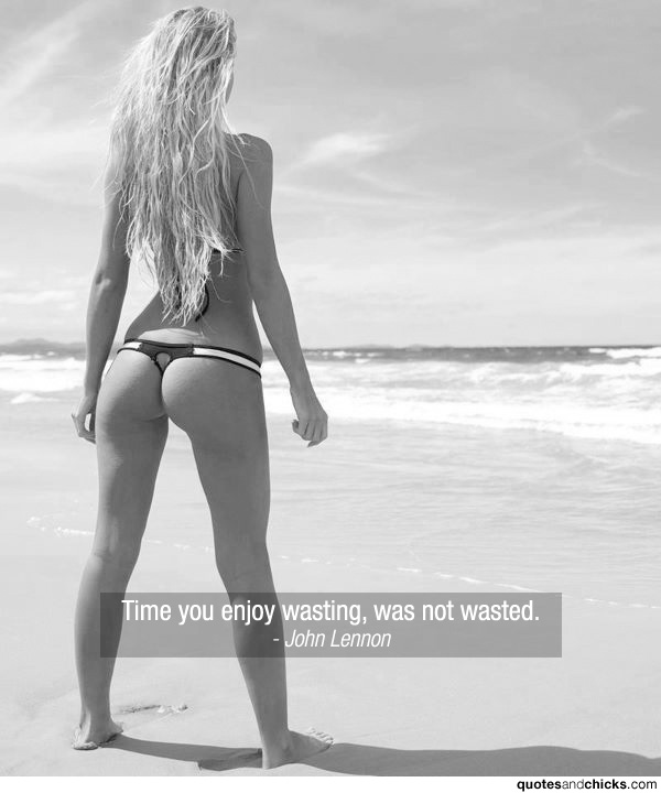 quotesandchicks: Time you enjoy wasting, was not wasted.- John Lennon