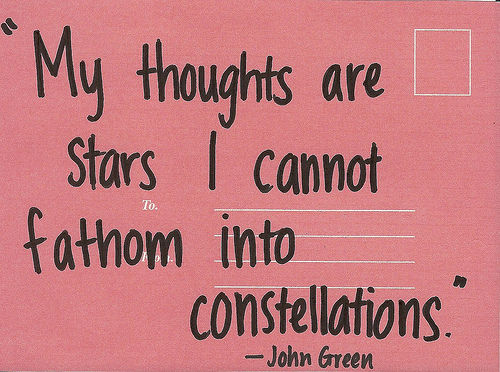 """""""my thoughts are stars I can no fathom into constellations"""""""