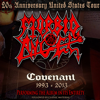morbid-angel-playing-covenant-in-its-entirety-tickets_11-29-13_23_51e43e06edd19.jpg