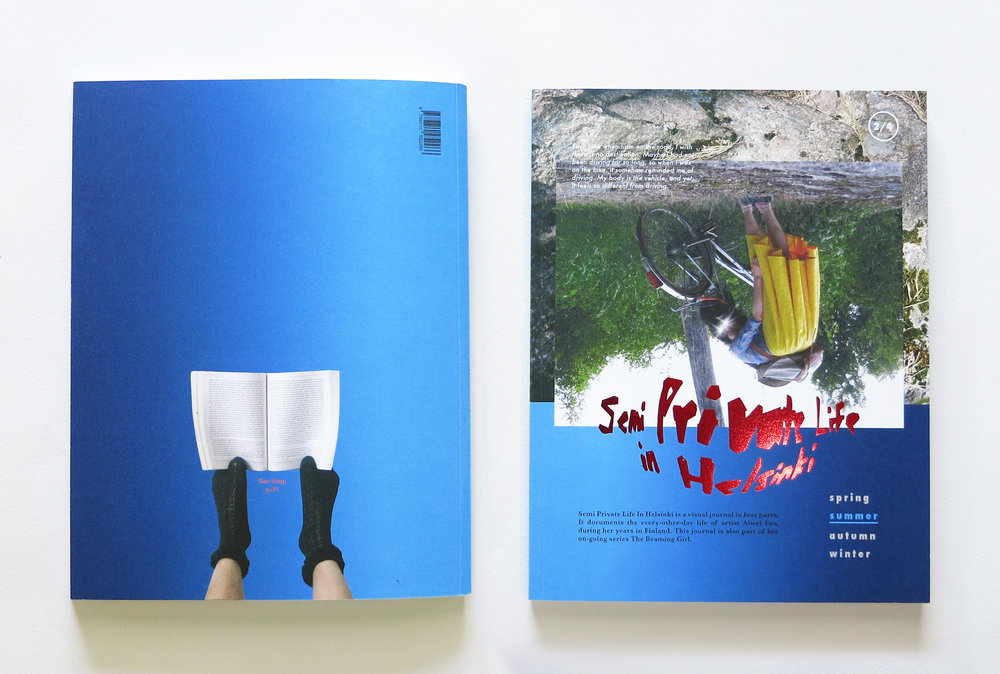 Semi Private Life in Helsinki   is a visual journal in four parts. It documents the every-other-day life of the artist during her years in Finland.  SEMI PRIVATE LIFE IN HELSINKI (Summer issue) 95 Pages Perfect-bound Paperback 190 x 245 mm Full Colour Offset