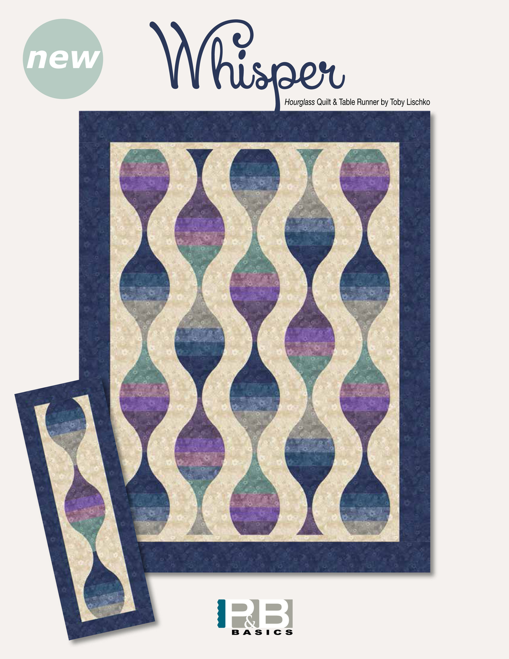 Hourglass Quilt & Table Runner by: Toby Lischko Whisper