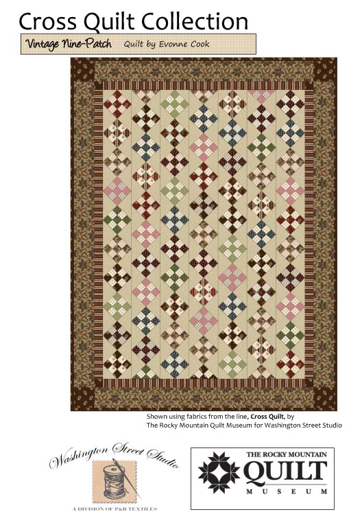 Vintage Nine Patch by: Evonne Cook Cross Quilt Collection
