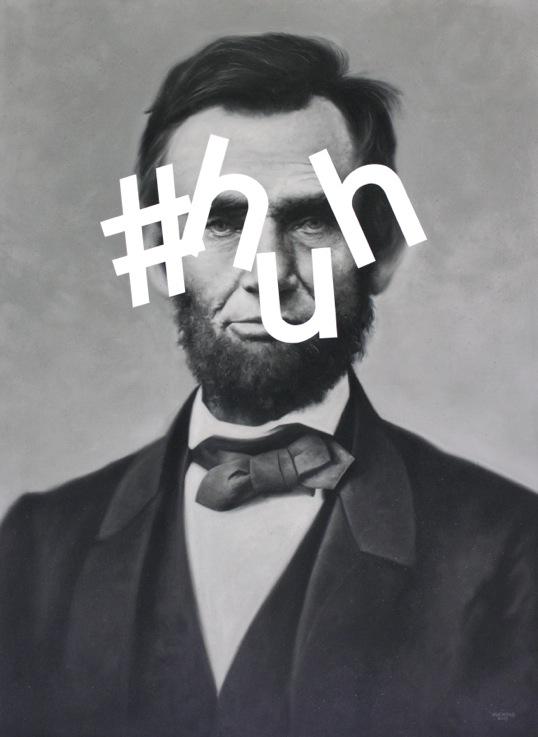 Abe Hashtag Huh