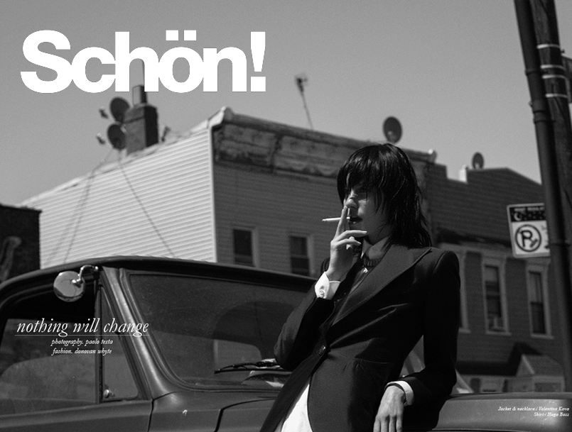 "Editorial ""Nothing Will Change"" For Schon! Magazine"