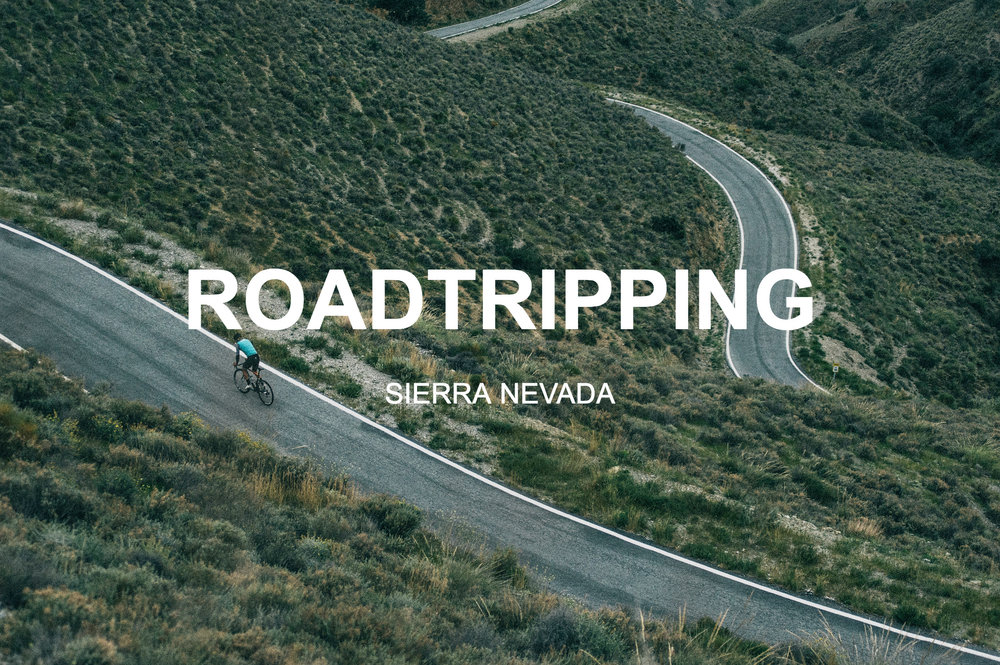 ROADTRIPPING SIERRA NEVADA